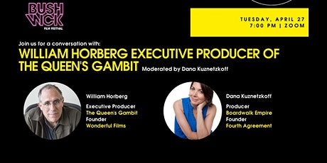 Conversation with William Horberg - EP of The Queen's Gambit tickets