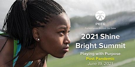 2021 Virtual Shine Bright Summit tickets