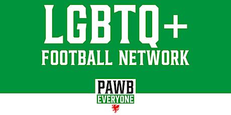 LGBTQ+ Football Network Cymru Meeting billets