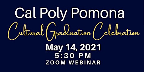 Cal Poly Pomona Cultural Graduation Celebration tickets