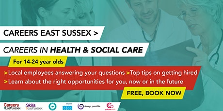 Careers East Sussex - Careers in Health and Social Care 14-24 tickets