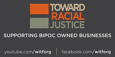 Supporting BIPOC Owned Businesses tickets