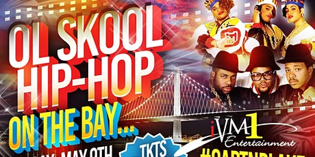 *OL SKOOL HIP-HOP* tickets