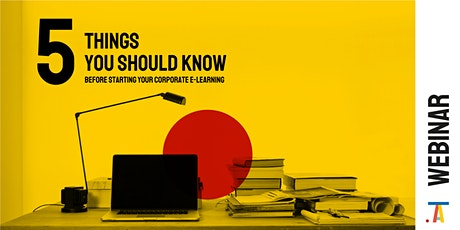 5 things you should know before starting your corporate e-learning tickets