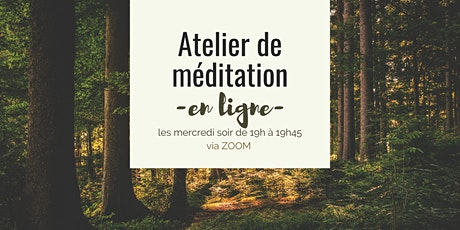Atelier hebdomadaire de Méditation de Pleine Conscience billets