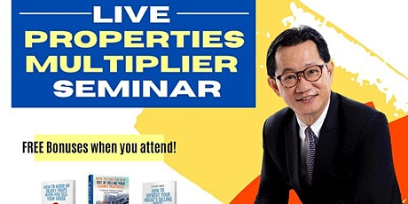 FREE Live Properties Multiplier And Recession Proof Seminar by Dr. Liew tickets