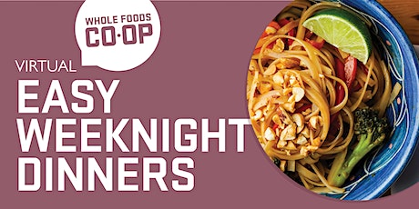 Easy Weeknight Dinners - A FREE virtual Co-op Class tickets