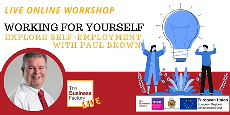 LIVE – Could I work for myself? –Your questions answered. 1pm tickets