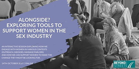 Alongside? Exploring tools to support women in the sex industry tickets