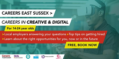 Careers East Sussex - Careers in Digital & Creative sector for 14-24 yr old tickets