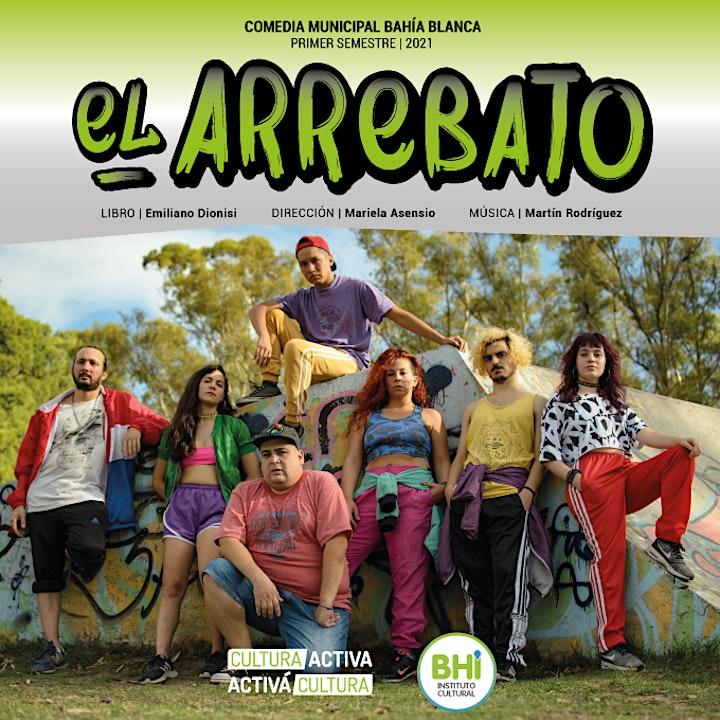 Imagen de Estreno - El Arrebato - Comedia Municipal 2021