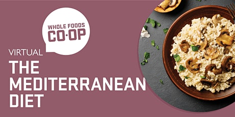 The Mediterranean Diet - A FREE virtual Co-op Class tickets