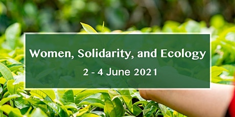 Conference: Women, Solidarity, and Ecology bilhetes