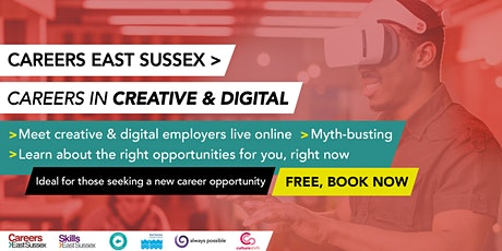 Careers East Sussex - Careers in the Creative and Digital Sector tickets