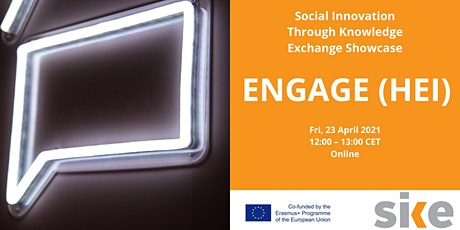 Social Innovation Through Knowledge Exchange Showcase: ENGAGE (HEI) tickets