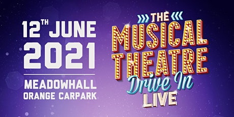 The Musical Theatre Drive-In tickets