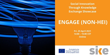 Social Innovation Through Knowledge Exchange Showcase: ENGAGE (NON-HEI) tickets