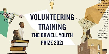 Orwell Youth Prize 2021 - Third Volunteer Induction tickets