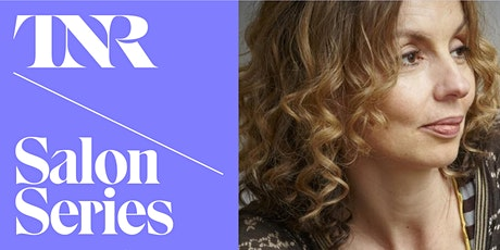 TNR Salon Series With Frances Wilson billets