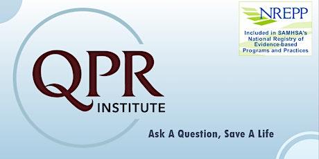 QPR (Question, Persuade, Refer) Virtual  workshop tickets