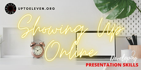 Presentation Skills: Showing Up Online tickets