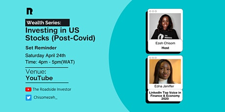 Wealth Series:  Investing in US Stocks (post-covid) tickets