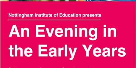 An Evening in the Early Years tickets