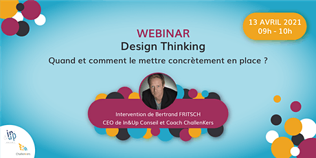 """Webinar """"Design Thinking : quand et comment le mettre en place ?"""" tickets"""
