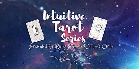 Intuitive Tarot Workshop 3 part Series tickets