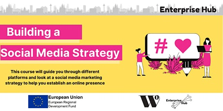 Enterprise Hub Presents: Building a Social Media Strategy tickets