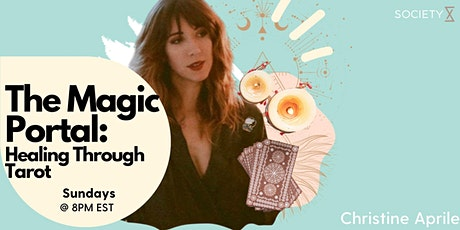 SocietyX :The Magic Portal: Healing Through the Tarot tickets