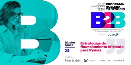 Acelera tu Negocio B2B: Estrategias de financiamiento eficiente para Pymes tickets