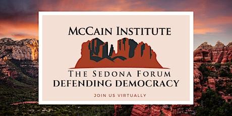 Sedona Forum 2021: Defending Democracy tickets