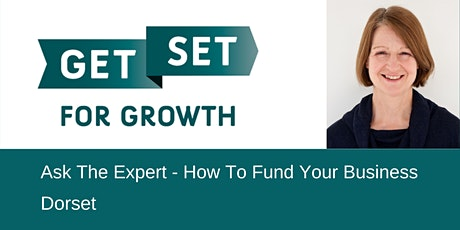Ask The Expert - How To Fund Your Business tickets