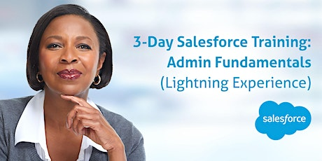 3-day Salesforce Admin Bootcamp (in Lightning): Aug 24-26, 2021 tickets