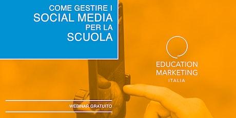 Come gestire i social media per la scuola · Webinar Live biglietti
