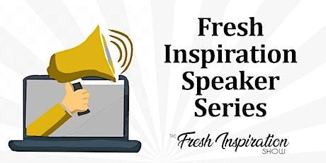 Fresh Inspiration Speaker Series - Erica Appelros tickets