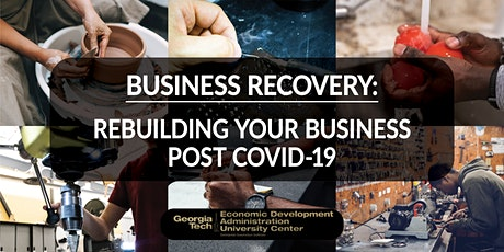 Business Recovery: Rebuilding Your Business Post COVID-19 tickets