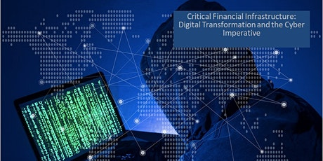 Financial Services: Digital Transformation and the Cyber Imperative tickets