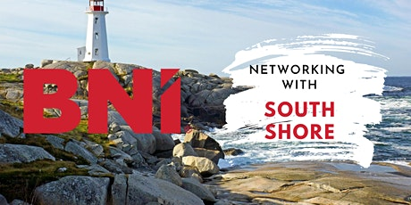 Networking with BNI South Shore Chapter Startup |NovaScotia tickets