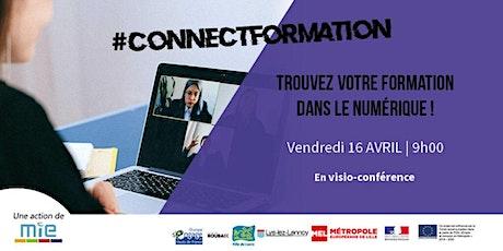 #ConnectFormation 3ème édition : trouvez votre formation dans le numérique billets