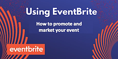 Using Eventbrite to Promote Your Events tickets