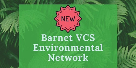 Barnet VCS Environmental Network tickets