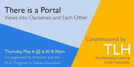 There is a Portal: Views into Ourselves and Each Other tickets