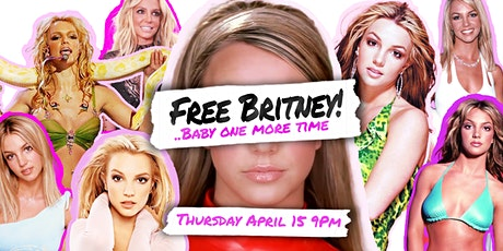 Free Britney...Baby One More Time tickets