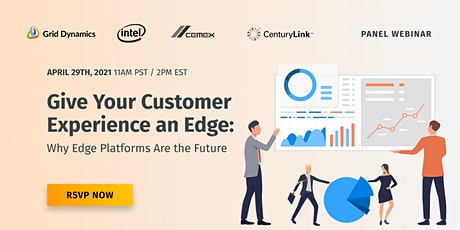 Give Your Customer Experience an Edge: Why Edge Platforms are the Future tickets
