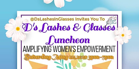D's Lashes & Glasses luncheon tickets