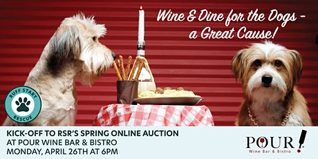 Wine & Dine for the Dogs - a Great Cause! tickets