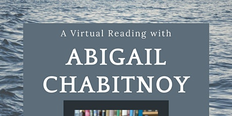 2021 Anne Halley Poetry Prize Virtual Reading with Abigail Chabitnoy tickets