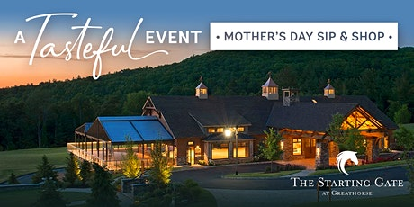 A Tasteful Event — Mother's Day Sip and Shop tickets